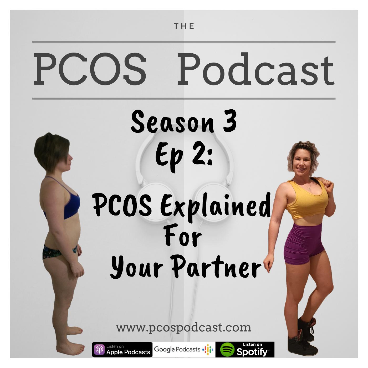 S3 E2 PCOSExplainedForYourPartner