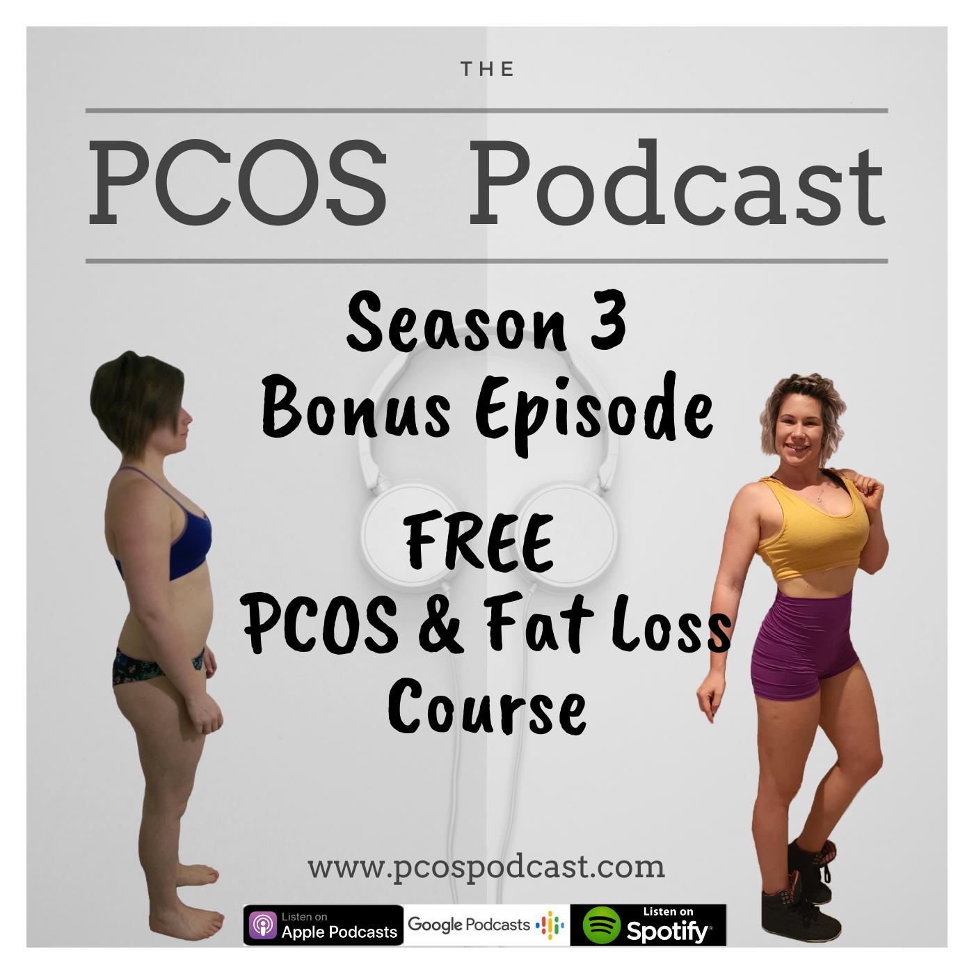S3 Bonus Episode PCOS&FatLossCourse