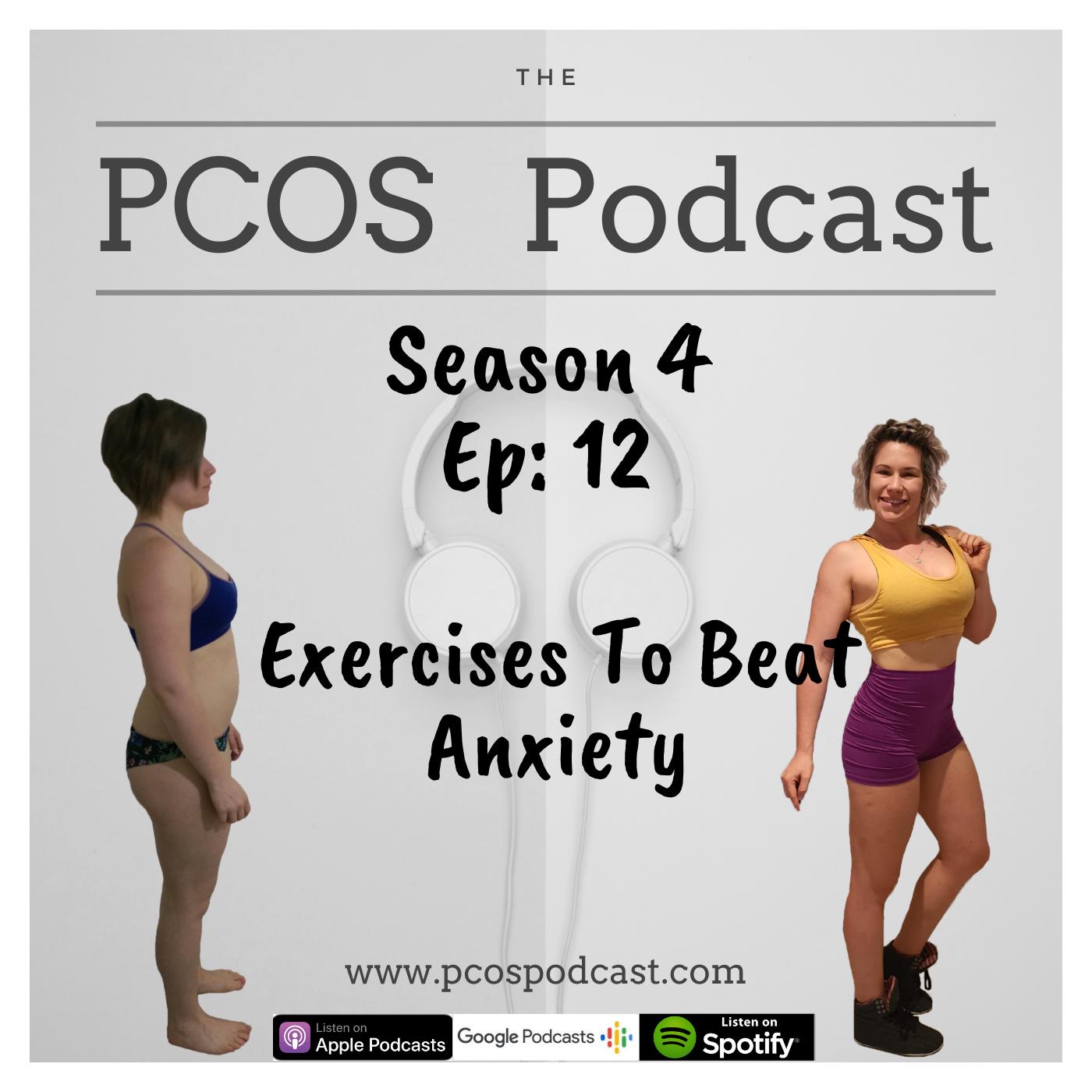 S4 E12 - ExercisesToBeatAnxiety