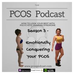 Season 3 - Emotionally Conquering Your PCOS